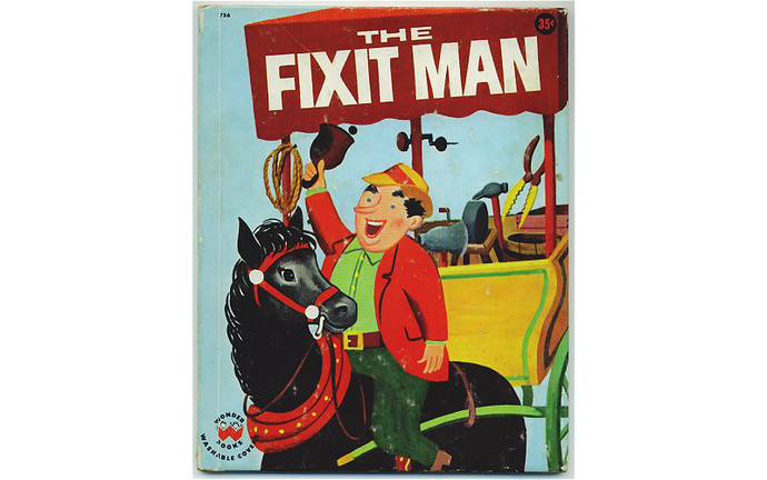 Vintage Childrens Book, The Fixit Man, 1950s Wonder Book 756, Irma Wilde, Old