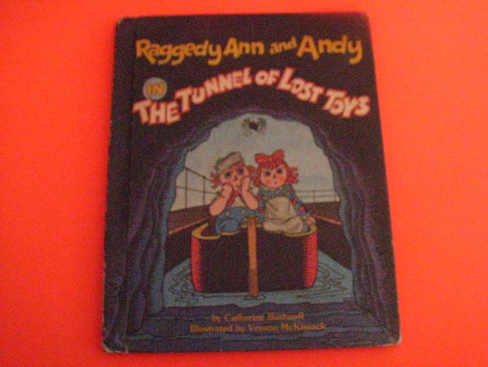 Vintage 1980's Book- Raggedy Ann and Andy in the Tunnel of Lost Toys by