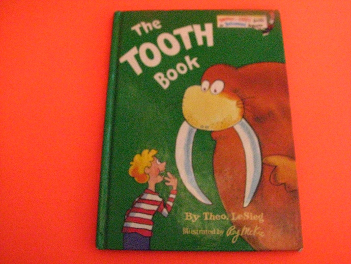 Vintage Beginner Book- The Tooth Book by Theo LeSieg illustrated by Roy Mc Kie