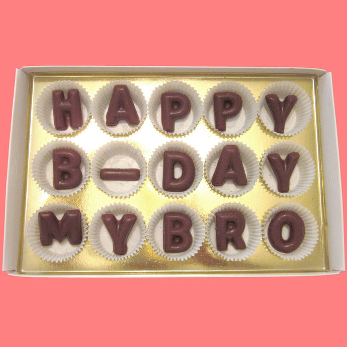 Happy B Day My Bro Large Milk Chocolate Letters Unique Birthday Gift For Man Boy