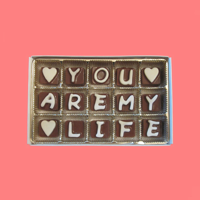 You Are My Life Cubic Chocolate Letters Fun Cute Idea Anniversary Valentines Day