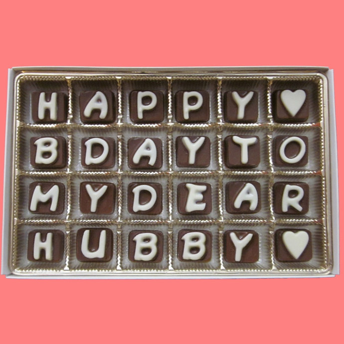 Happy Birthday To My Dear Hubby Cubic Chocolate Letters Humor Fun Long Distance