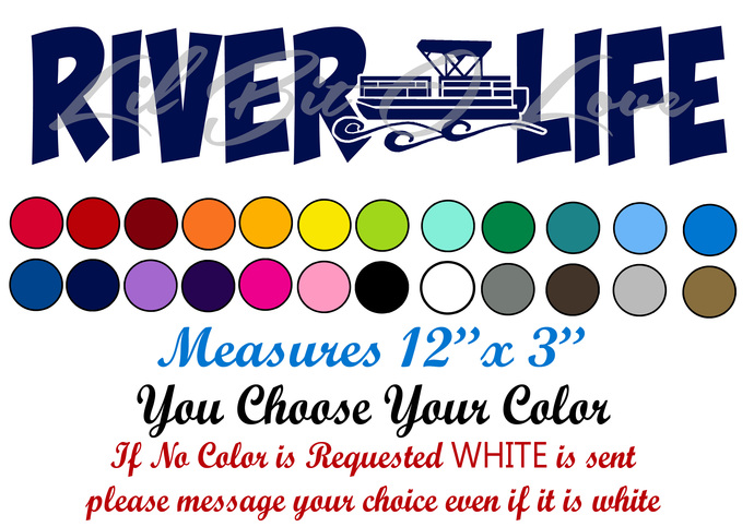 River Life with Pontoon Vinyl Decal Sticker Vehicle Car Auto