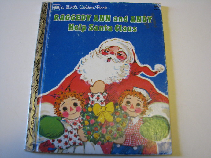 Vintage 1977 A Little Golden Book - Raggedy Ann and Andy Help Santa Claus