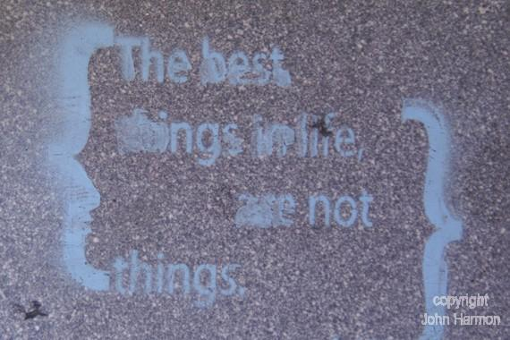 The best things in life, are not things Fine Art Photo